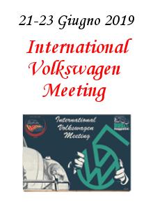 6. International Volkswagen Meeting – 21 e 23 Giugno 2019