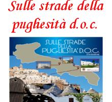 5. Sulle strade della pugliesità d.o.c. – 30 Maggio – 2 Giugno 2019