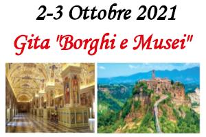 """Gita """"Borghi e Musei"""" – 2/3 Ottobre 2021"""